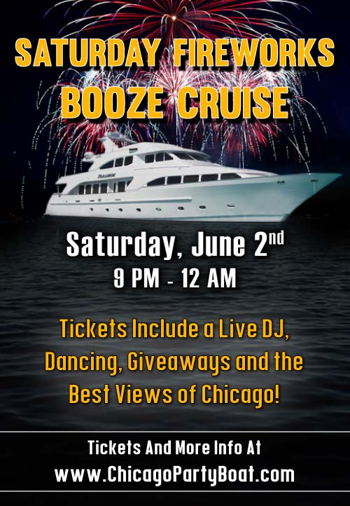 Fireworks Booze Cruise Party - Tickets include a Live DJ, Dancing, Giveaways, and the best views of Chicago!