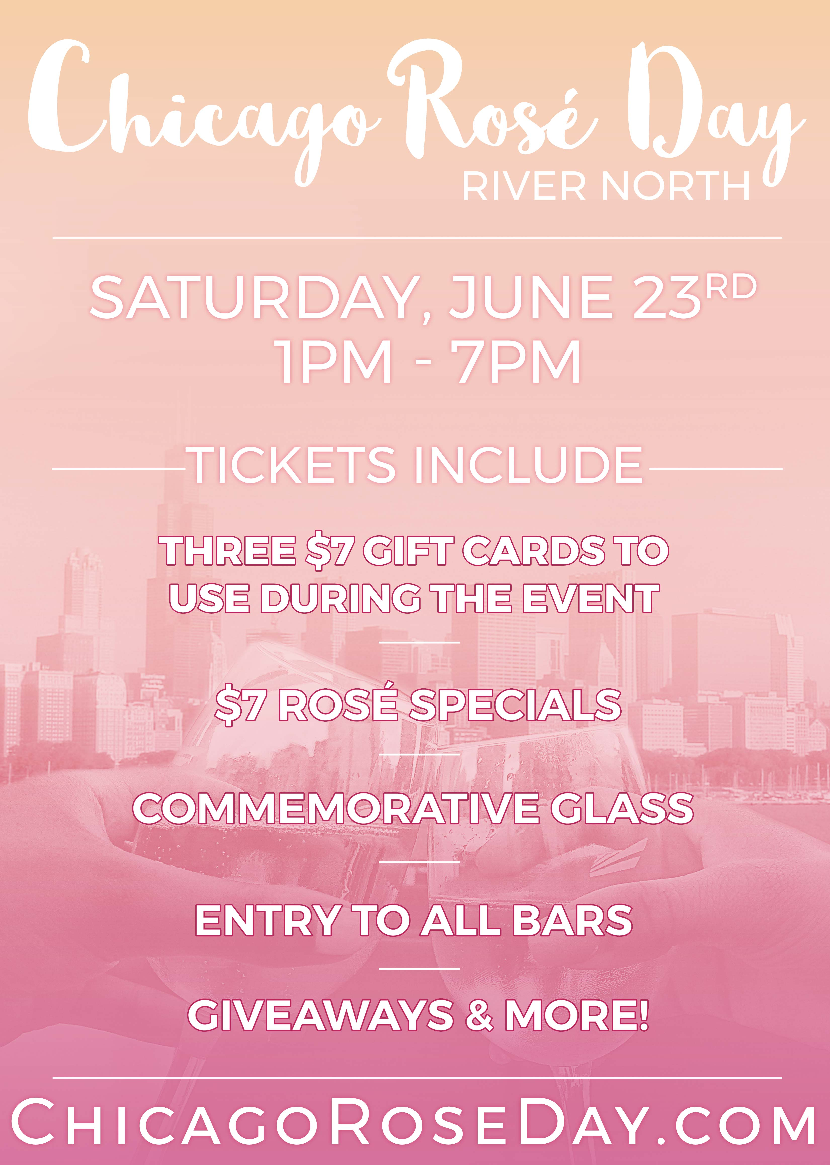Chicago Rosé Day in River North - Tickets include: Admission to all participating venues, Three $7 Gift Cards To Use On The Crawl, Access to Amazing Drink Specials Including $7 Rosé, Commemorative Glass, Giveaways & More!