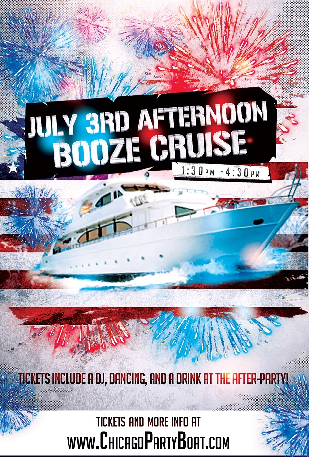 Independence Day - July 3rd Afternoon Booze Cruise on Lake Michigan! Tickets include a Live DJ, Dancing, and A Drink At The After-Party! Catch breathtaking views of the skyline while aboard the booze cruise!