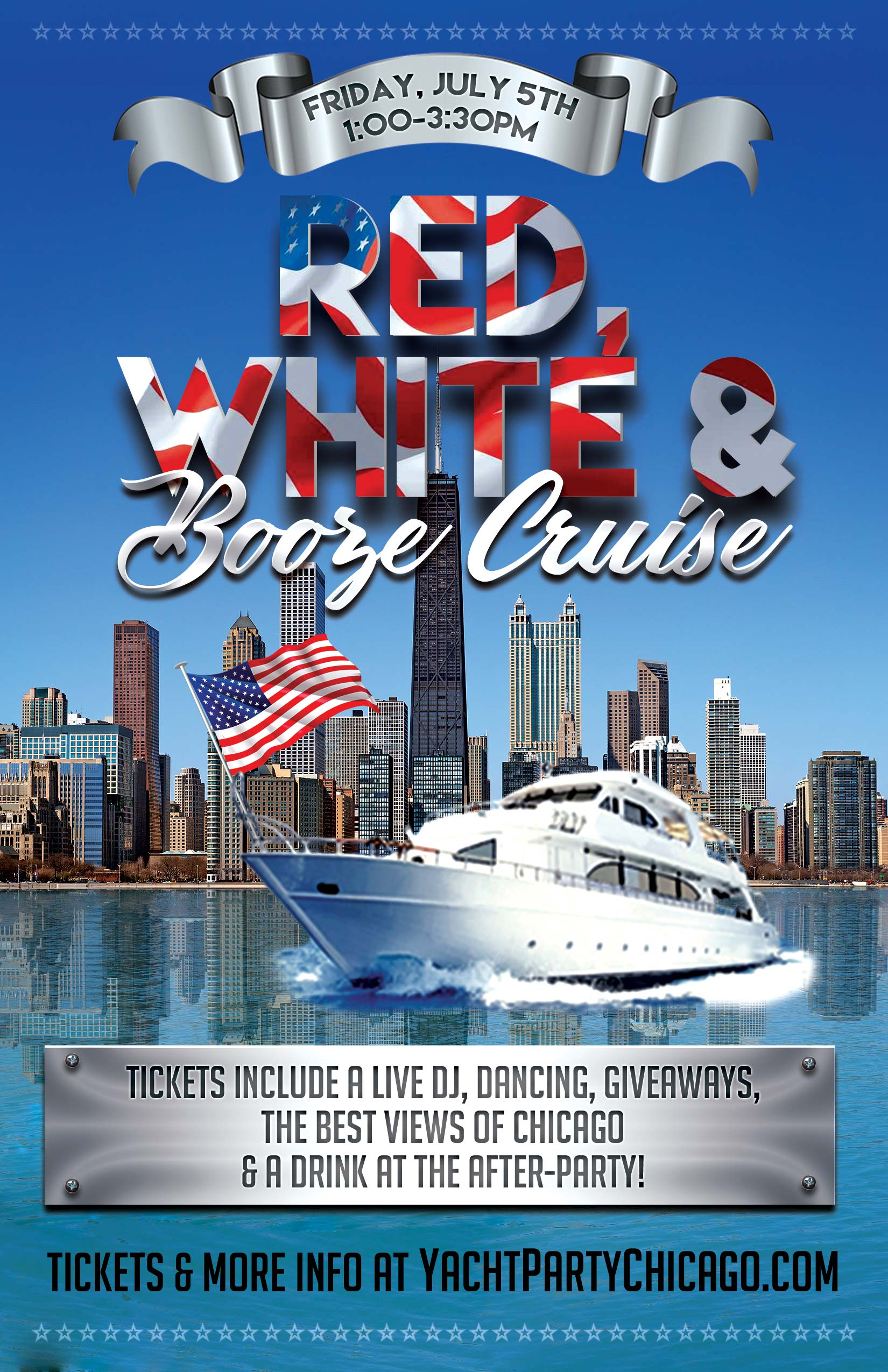 Red, White and Booze Cruise Party - Tickets include a Live DJ, Dancing, Giveaways, a drink at the after party and the best views of Chicago!