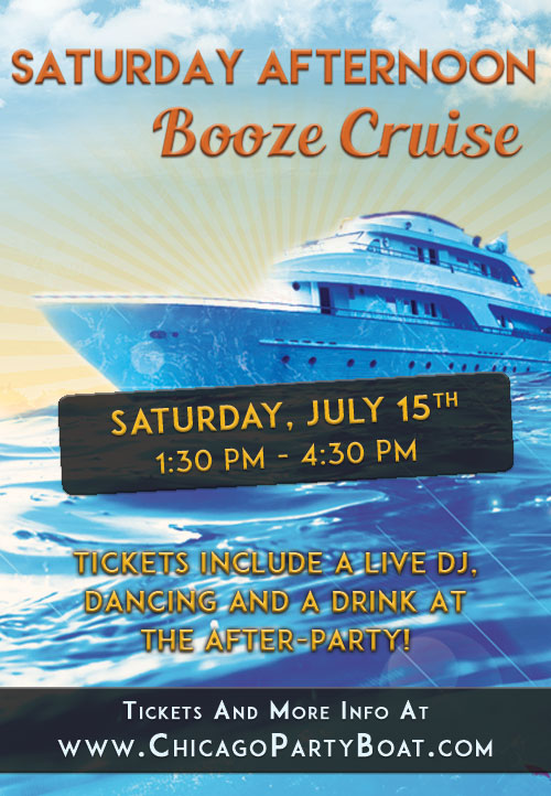Saturday Afternoon Booze Cruise on Lake Michigan! Tickets include a Live DJ, Dancing, and A Drink At The After-Party! Catch breathtaking views of the skyline while aboard the booze cruise!