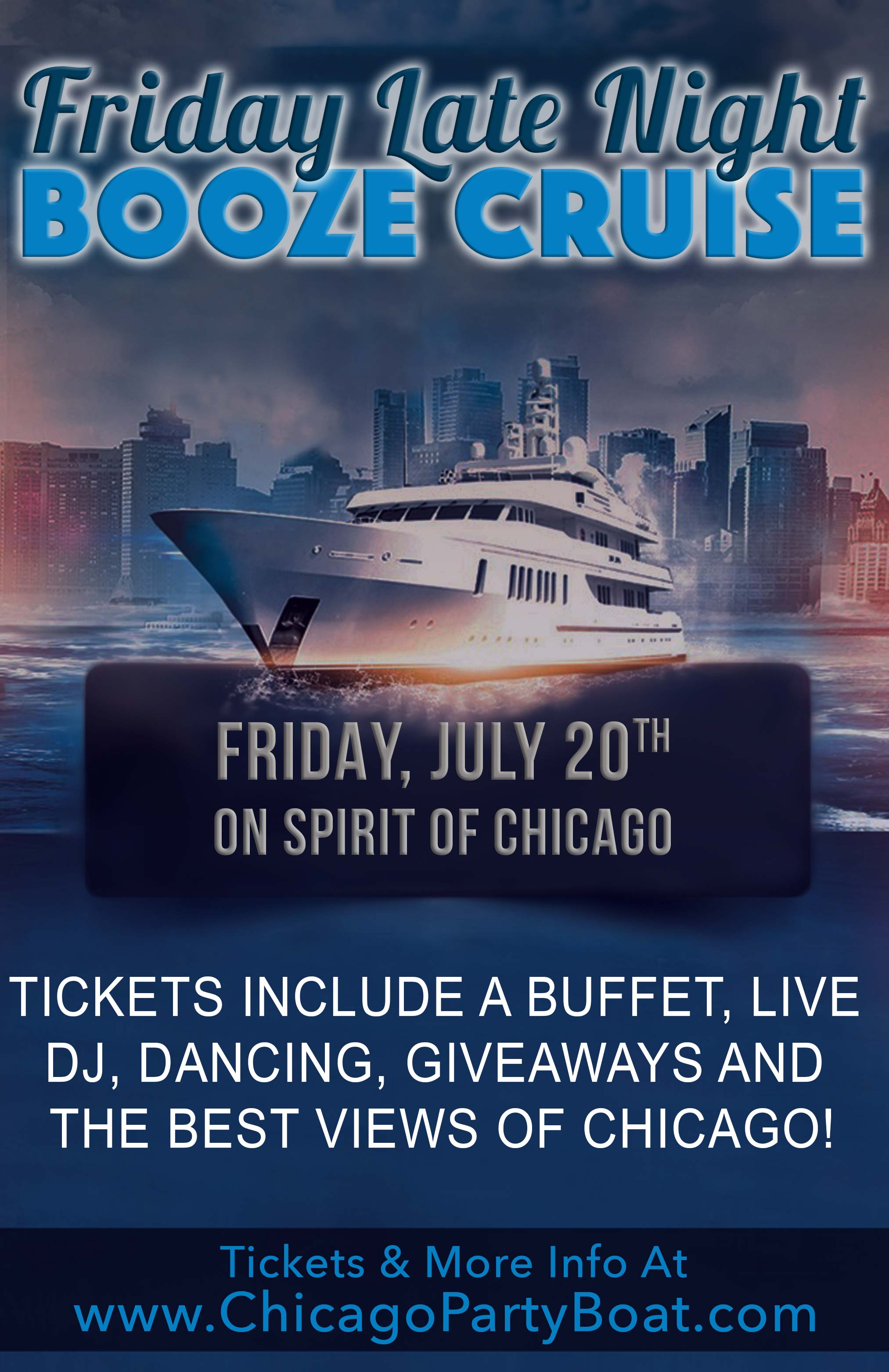 Friday Late Night Booze Cruise Party - Tickets include a Live DJ, Dancing, Giveaways, and the best views of Chicago!