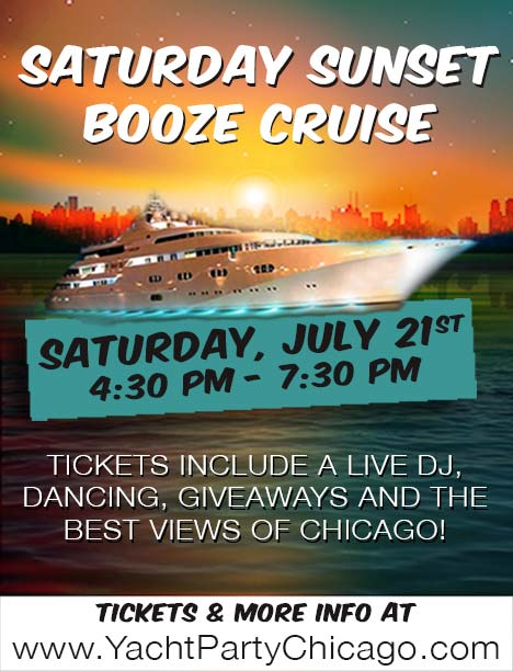 Saturday Sunset Booze Cruise Party - Tickets include a Live DJ, Dancing, Giveaways, and the best views of Chicago!