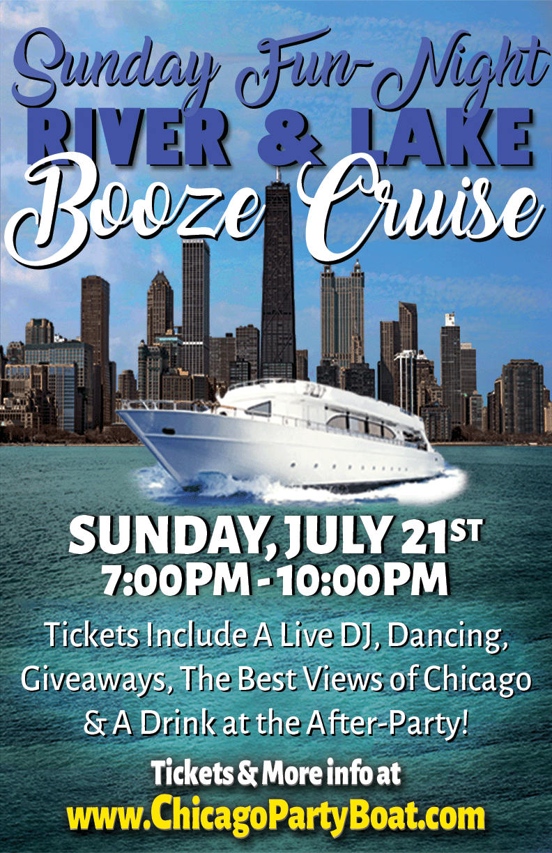 Sunday Fun-Night Booze Cruise Party  - Tickets include a Live DJ, Dancing, Giveaways, the Best Views of Chicago & A Drink at the After-Party!