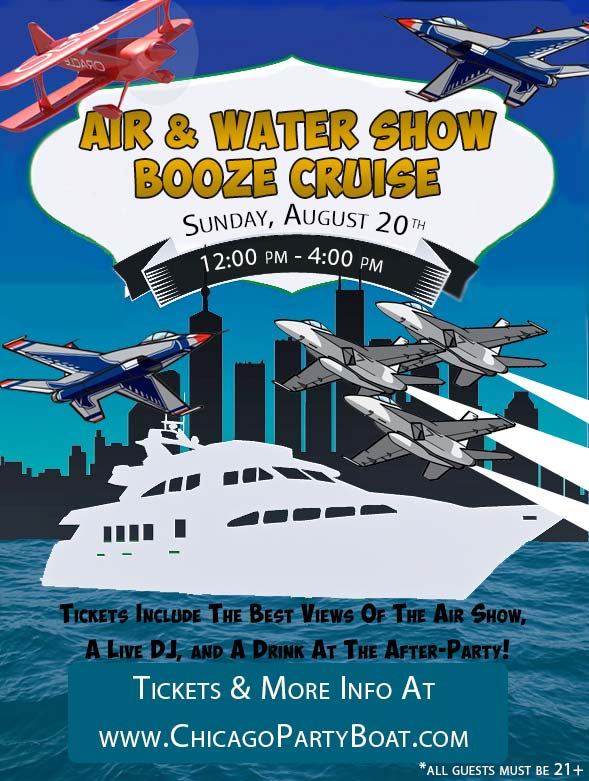 Come out on the Air & Water Show Booze Cruise on Lake Michigan for the best views of all the high-flying fun! Tickets include a Live DJ, Dancing, and A Drink At The After-Party!