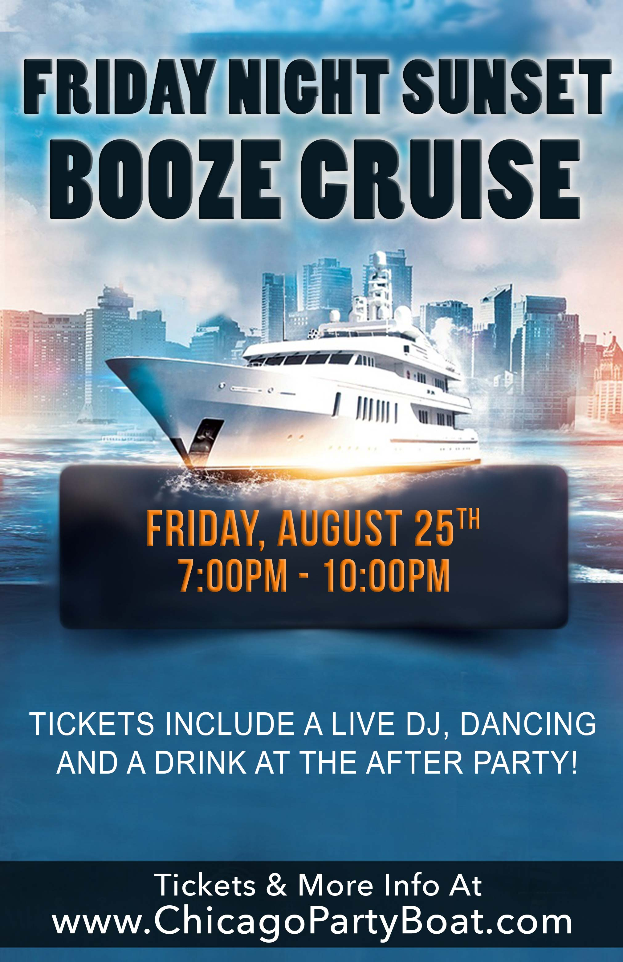 Friday Night Sunset Booze Cruise Party - Tickets include a Live DJ, Dancing, and A Drink At The After-Party!