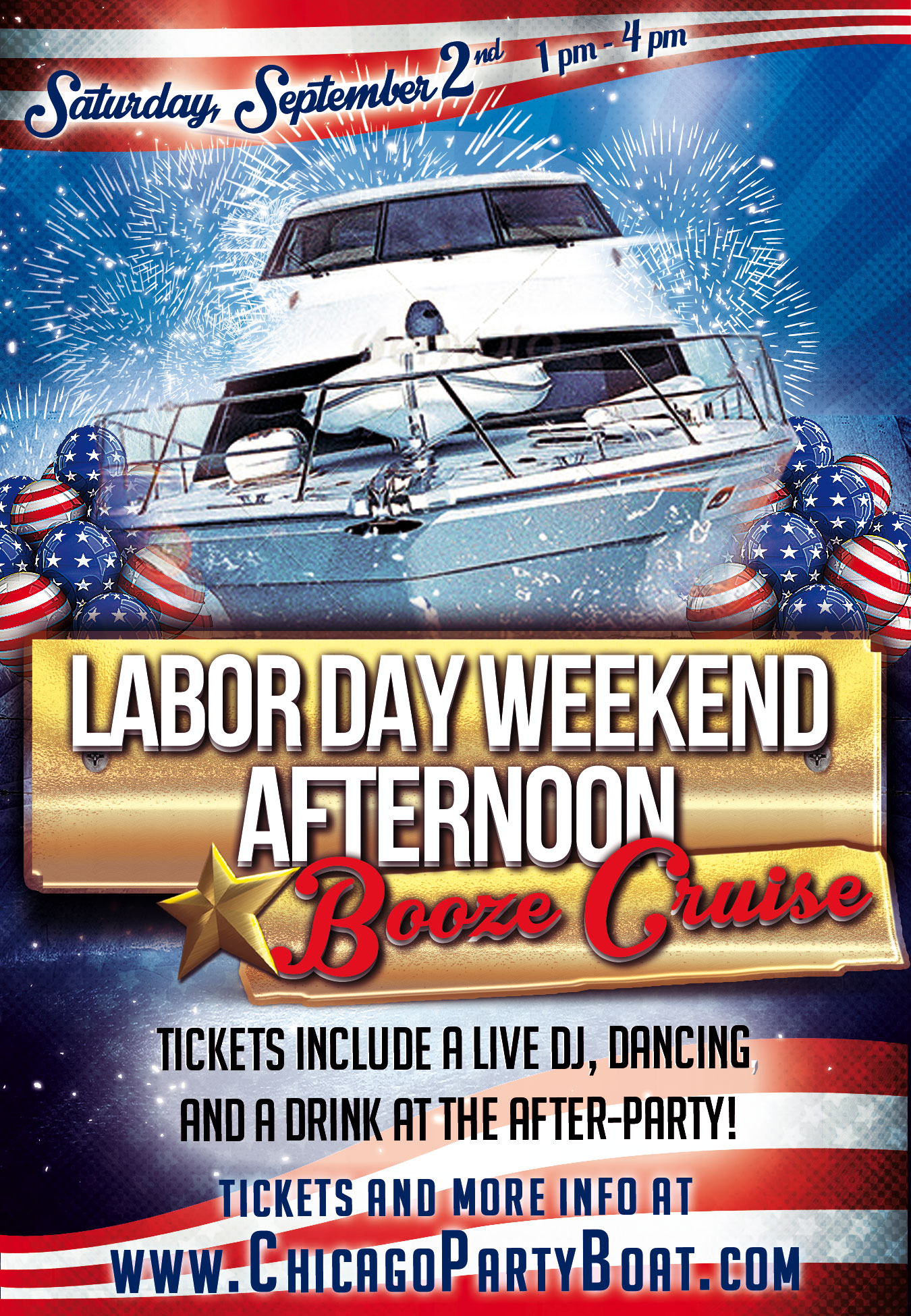 Labor Day Weekend Afternoon Booze Cruise on Lake Michigan! Tickets include a Live DJ, Dancing, and A Drink At The After-Party! Catch breathtaking views of the skyline while aboard the booze cruise!