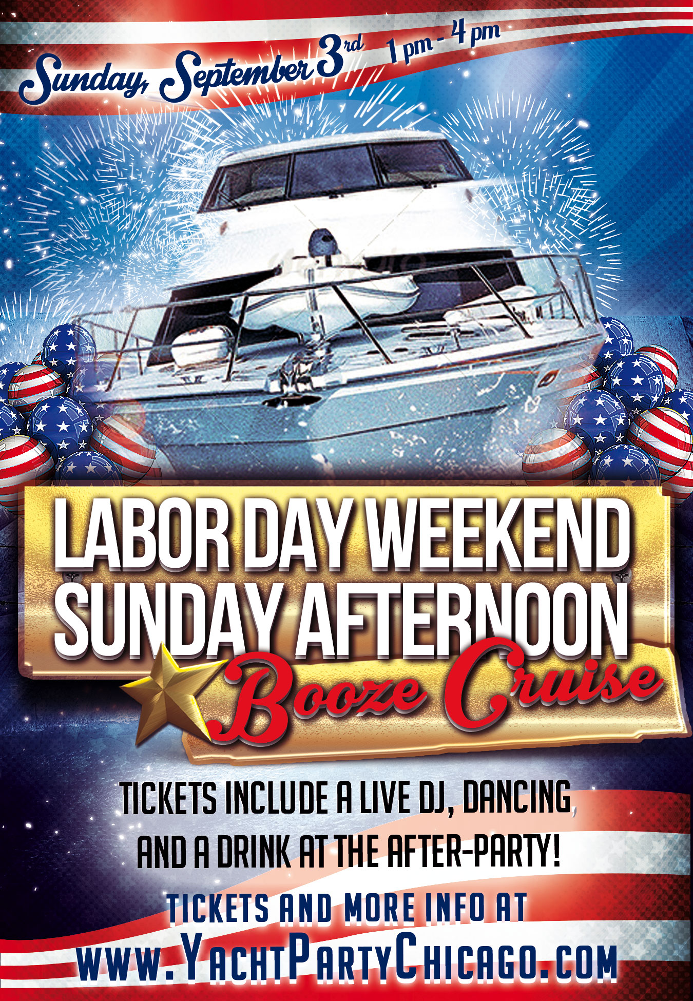 Labor Day Weekend Sunday Afternoon Booze Cruise on Lake Michigan! Tickets include a Live DJ, Dancing, and A Drink At The After-Party! Catch breathtaking views of the skyline while aboard the booze cruise!