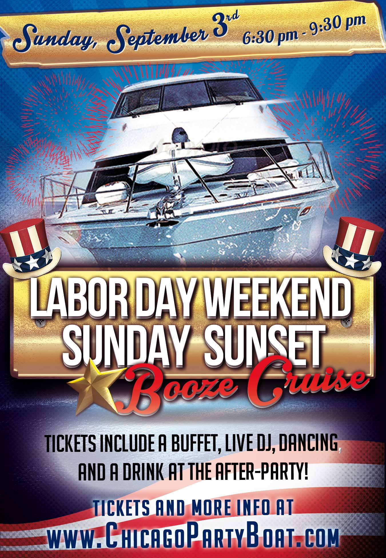Labor Day Weekend Sunday Sunset Booze Cruise Party - Come out on our four story luxury yacht for a cruise on Lake Michigan! Tickets include a Buffet, Live DJ, Dancing, and A Drink At The After-Party!