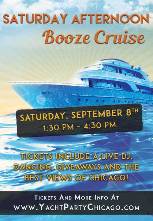 Saturday Afternoon Booze Cruise Party - Tickets include a Live DJ, Dancing, Giveaways, and the best views of Chicago!