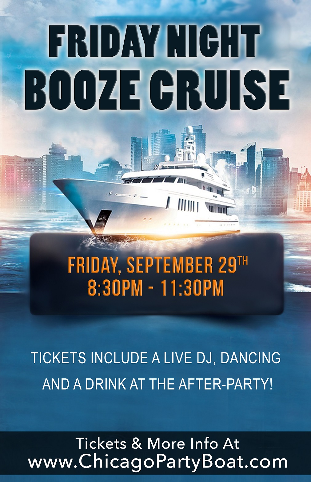 Friday Night Booze Cruise on Lake Michigan! Tickets include a Live DJ, Dancing, and A Drink At The After-Party! Catch breathtaking views of the skyline while aboard the booze cruise!