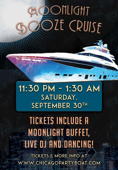 Moonlight Booze Cruise Party - Tickets include a Buffet, Live DJ, Dancing and the best views of Chicago!