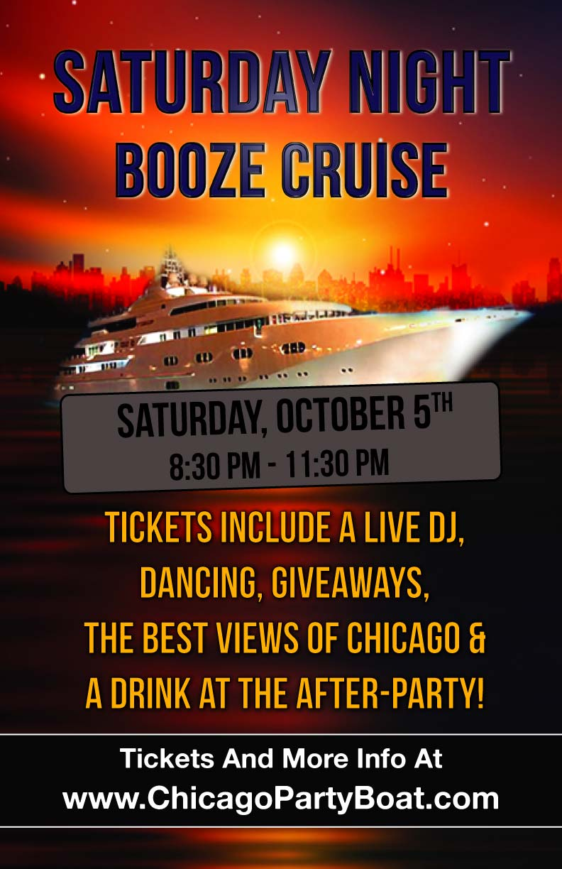 Saturday Night Booze Cruise Party - Tickets include a Live DJ, Dancing, Giveaways, a drink at the after party and the best views of Chicago!
