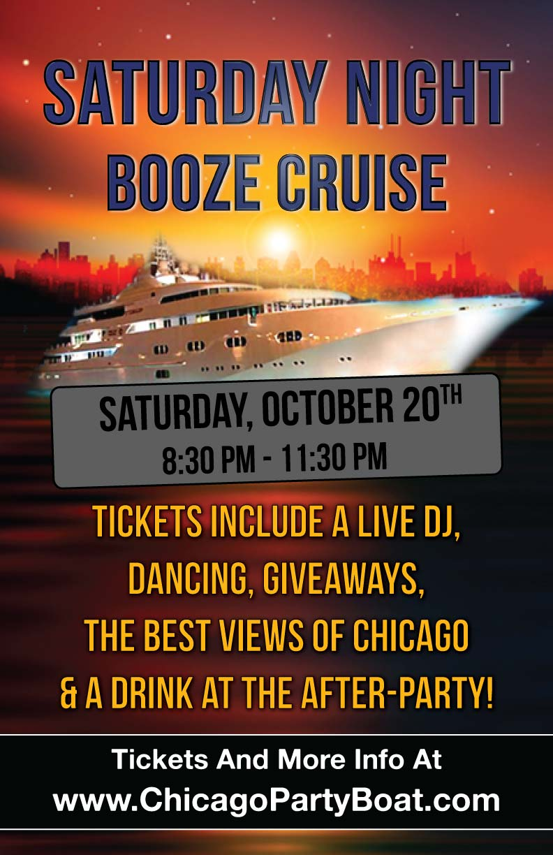 Saturday Night Booze Cruise Party - Tickets include a Live DJ, Dancing, Giveaways, the best views of Chicago and a drink at the After-Party!