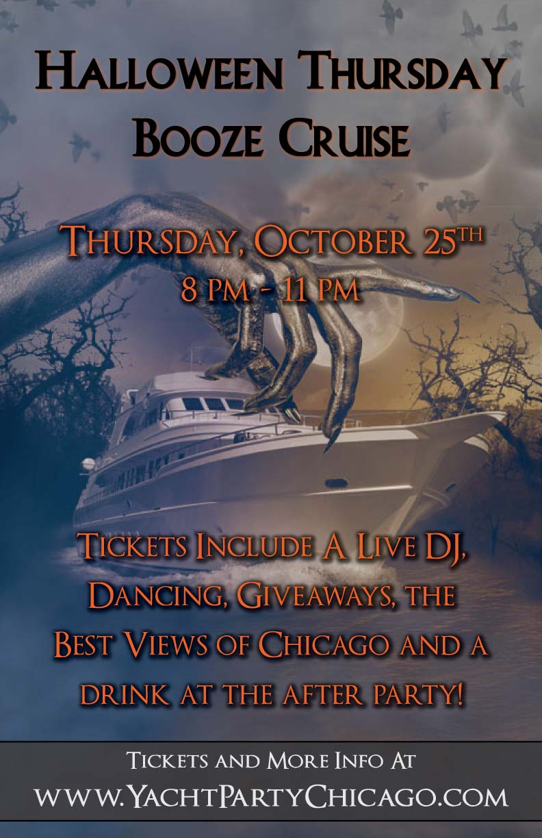Halloween Thursday Booze Cruise Party - Tickets include a Live DJ, Dancing, Giveaways, the best views of Chicago and a drink at the After Party!