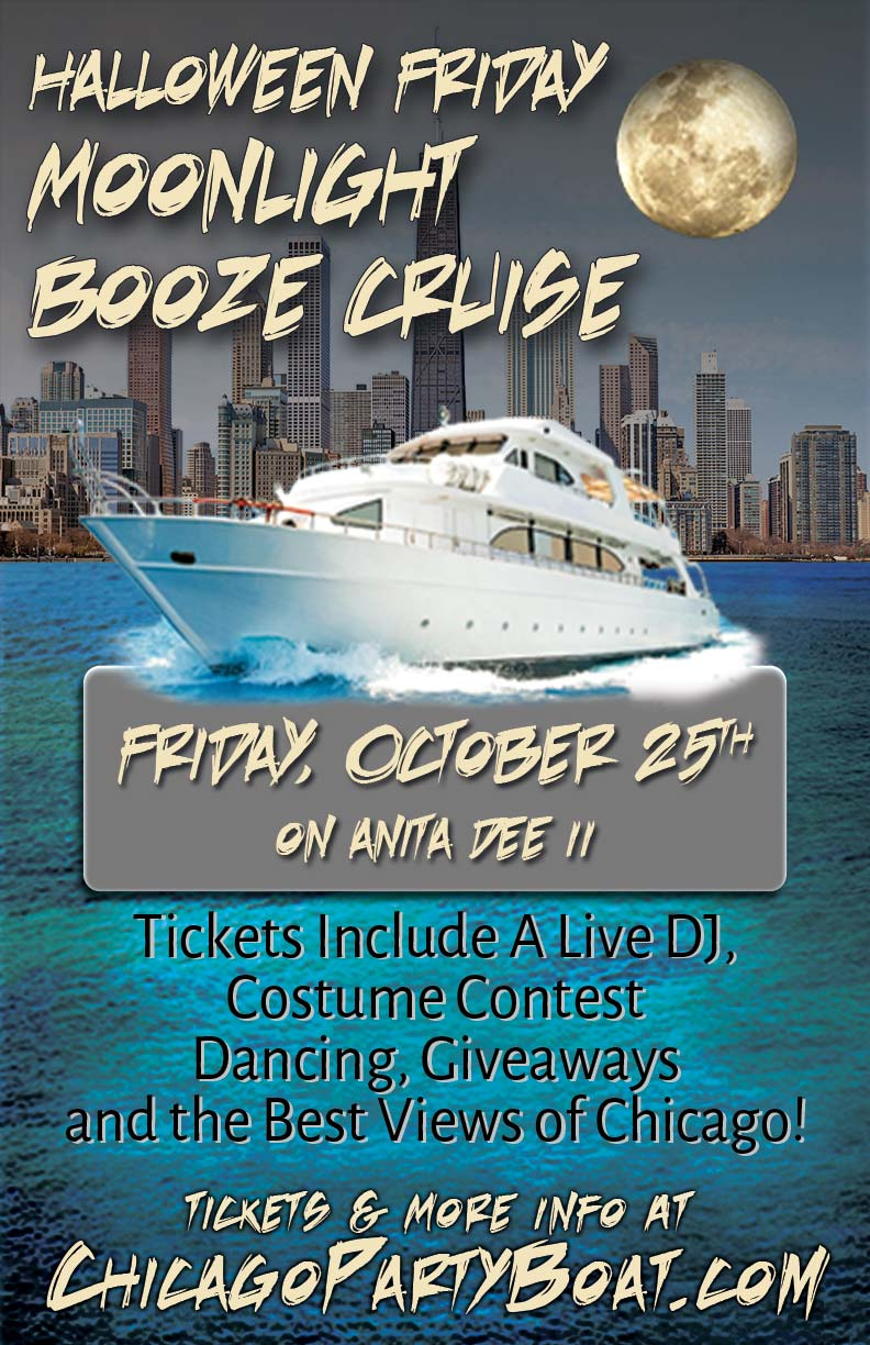 Halloween Friday Moonlight Booze Cruise Party - Tickets include a Live DJ, Dancing, Giveaways, a Costume Contest, and the best views of Chicago!