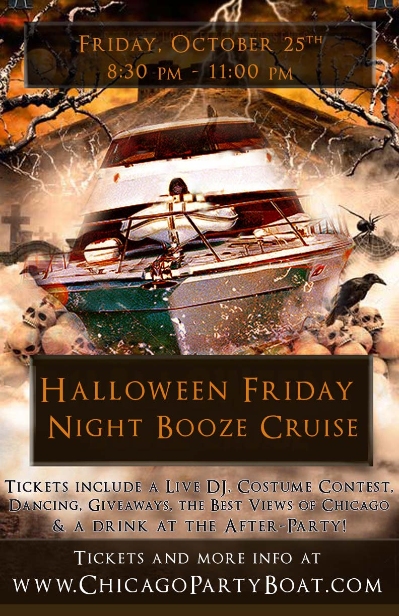 Halloween Friday Night Booze Cruise Party - Tickets include a Live DJ, Dancing, Giveaways, a Costume Contest, a drink at the after party and the best views of Chicago!