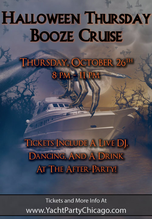 Halloween Thursday Booze Cruise on Lake Michigan! Tickets include a Live DJ, Dancing, and A Drink At The After-Party! Catch breathtaking views of the skyline while aboard the booze cruise!