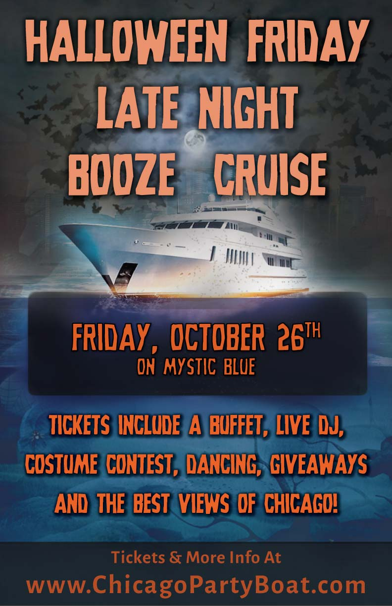 Halloween Friday Late Night Booze Cruise Party - Tickets include a Live DJ, Dancing, Giveaways, and the best views of Chicago!