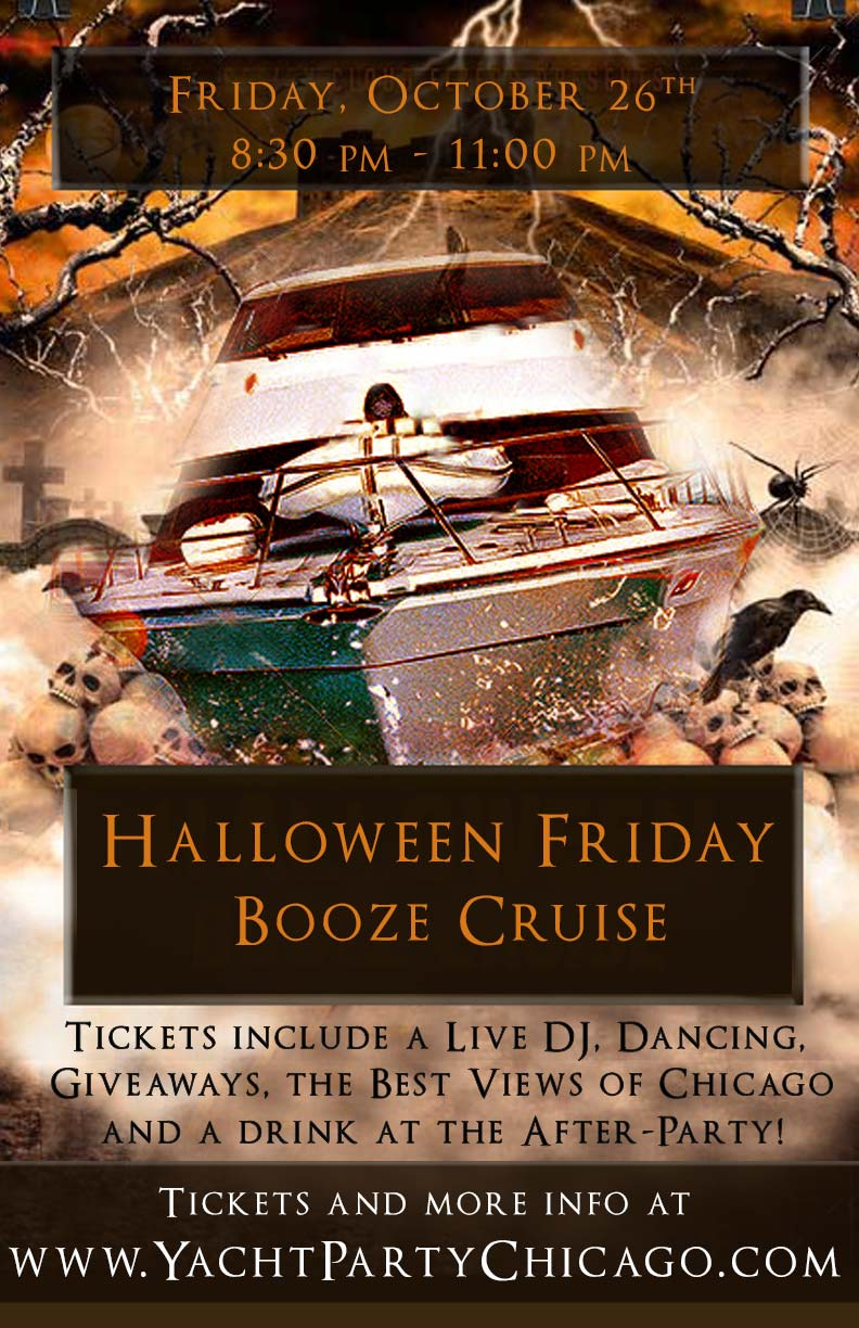 Halloween Friday Booze Cruise Party - Tickets include a Live DJ, Dancing, Giveaways, the best views of Chicago and a drink at the After-Party!