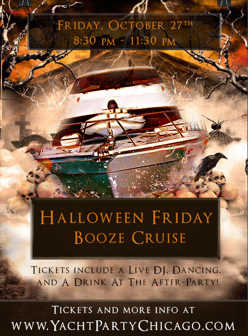 Halloween Friday Booze Cruise on Lake Michigan! Tickets include a Live DJ, Dancing, and A Drink At The After-Party! Catch breathtaking views of the skyline while aboard the booze cruise!