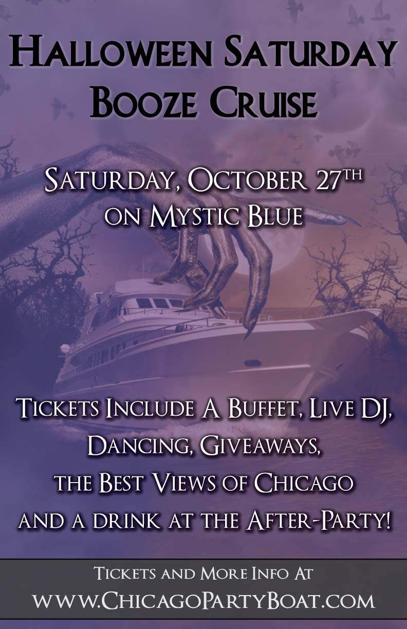 Halloween Saturday Booze Cruise Party - Tickets include a Live DJ, Dancing, Giveaways, the best views of Chicago and a drink at the After-Party!