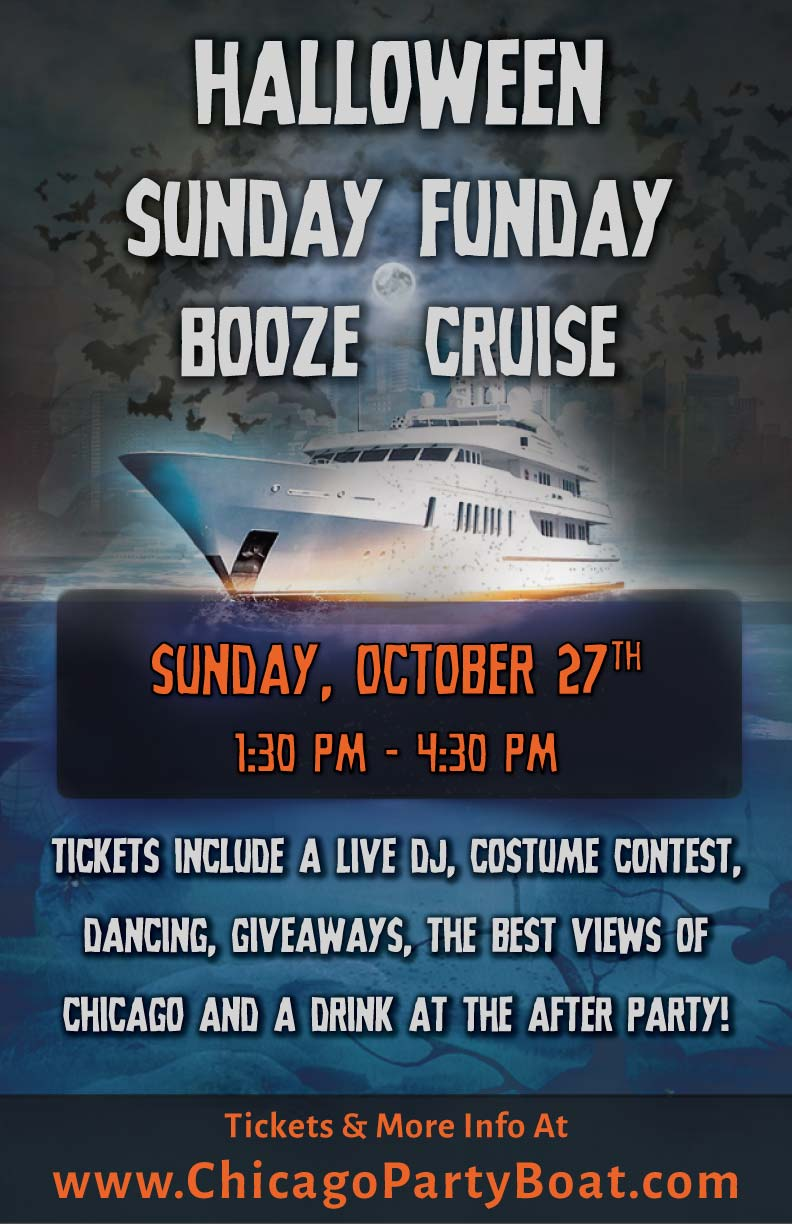 Halloween Sunday Funday Booze Cruise Party - Tickets include a Live DJ, Dancing, Giveaways, a Costume Contest, a drink at the after party and the best views of Chicago!