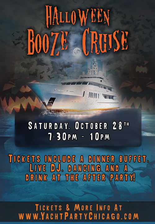 Halloween Booze Cruise on Lake Michigan! Tickets include a dinner buffet, Live DJ, dancing and a drink at the after party! Catch breathtaking views of the skyline while aboard the booze cruise!