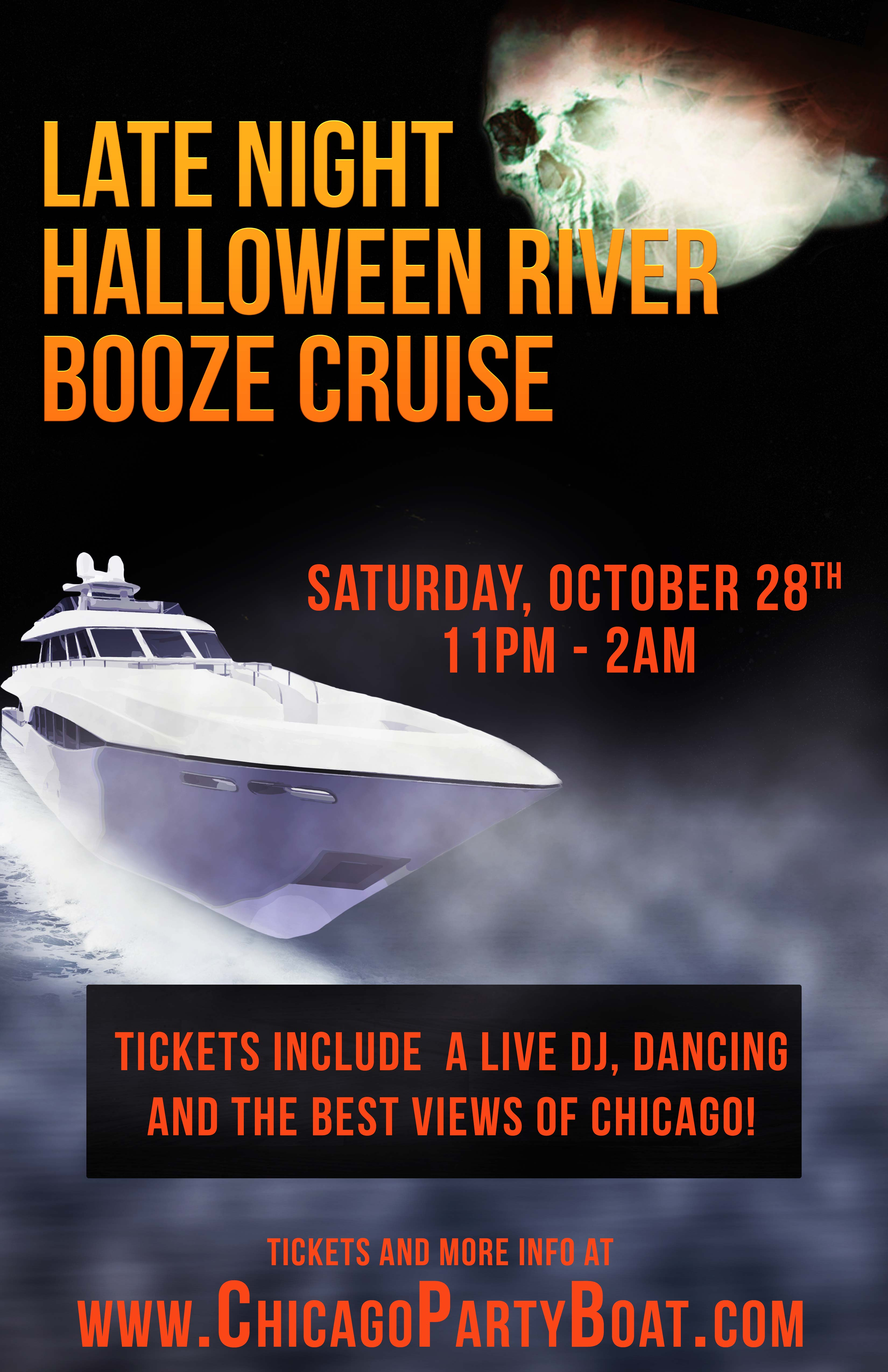 Late Night Halloween River Booze Cruise Party - Tickets include a Live DJ, Dancing, and the best views of the Chicago skyline!