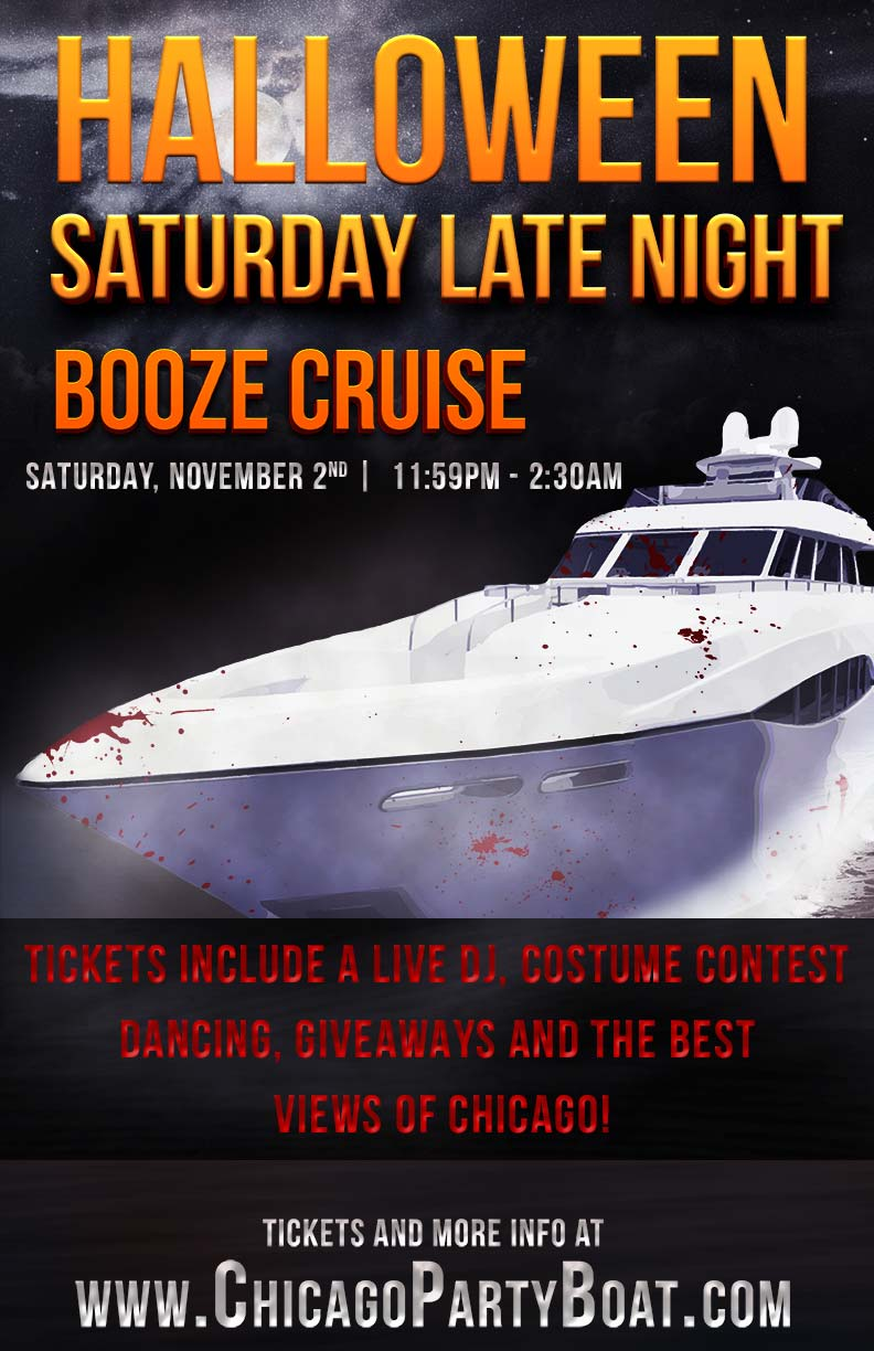 Halloween Saturday Late Night Booze Cruise - Tickets include a Live DJ, Dancing, Giveaways, a Costume Contest, and the best views of Chicago!
