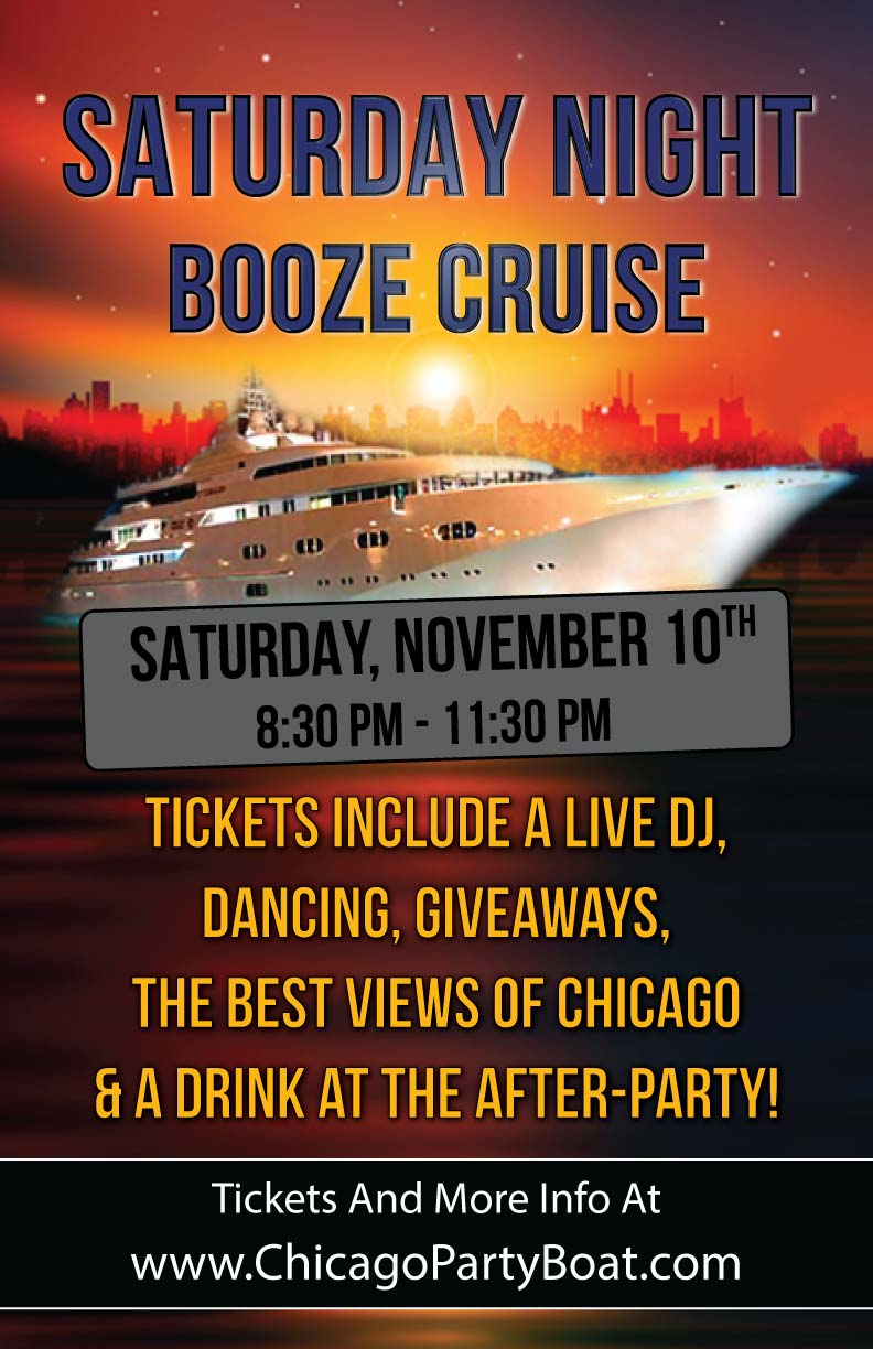 Saturday Night Booze Cruise Party - Tickets include a Live DJ, Dancing, Giveaways, the best views of Chicago & a drink at the after-party!