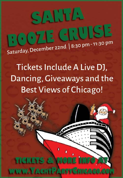 Santa Booze Cruise Party - Tickets include a Live DJ, Dancing, Giveaways, and the best views of Chicago!