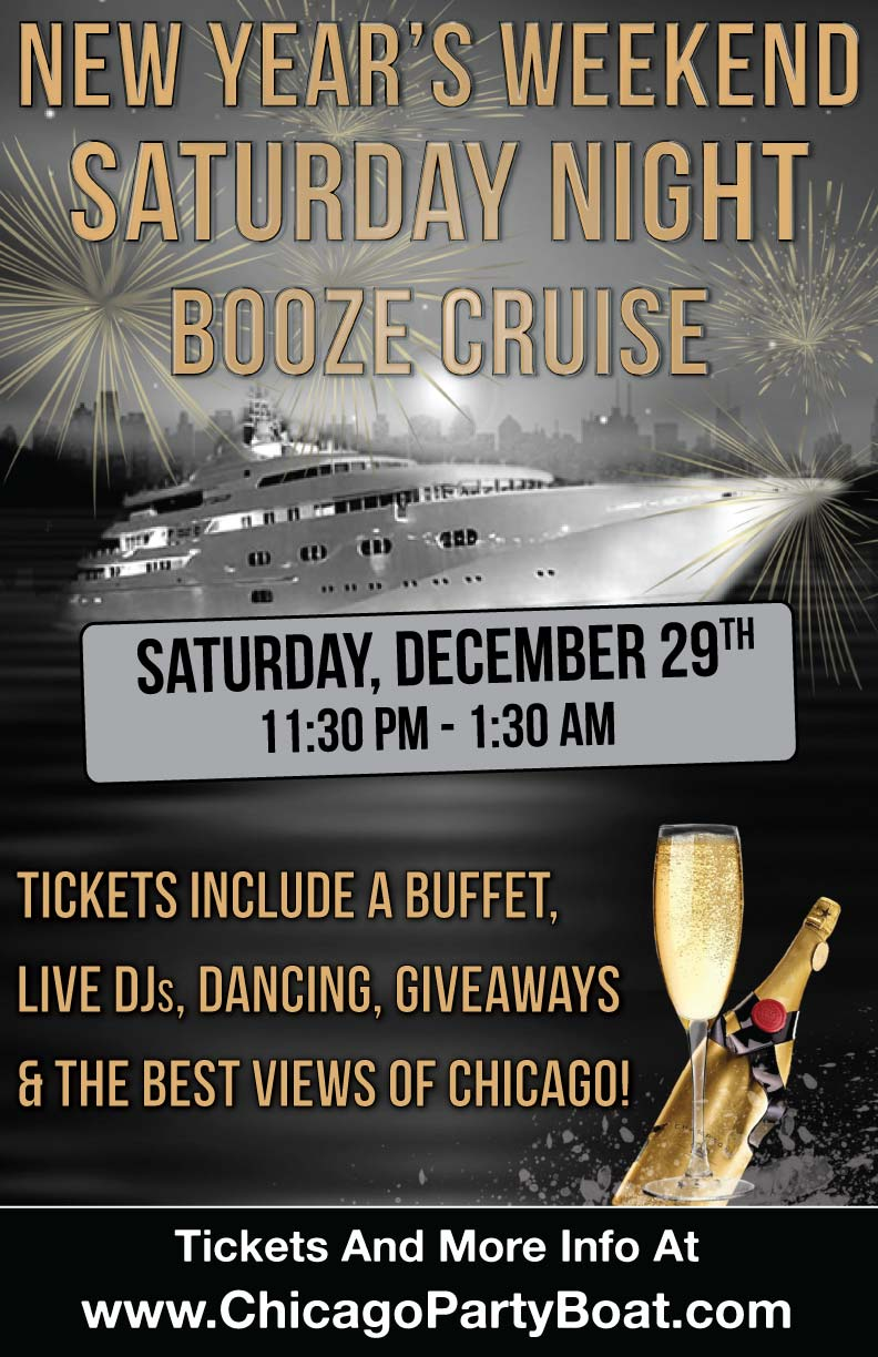 New Year's Weekend Saturday Night Booze Cruise - Tickets include a Buffet, Live DJs, Dancing, and the best views of Chicago!