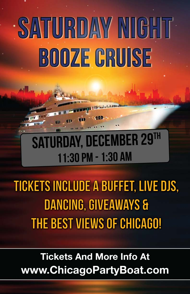 Saturday Night Booze Cruise - Tickets include a Buffet, Live DJs, Dancing, and the best views of Chicago!