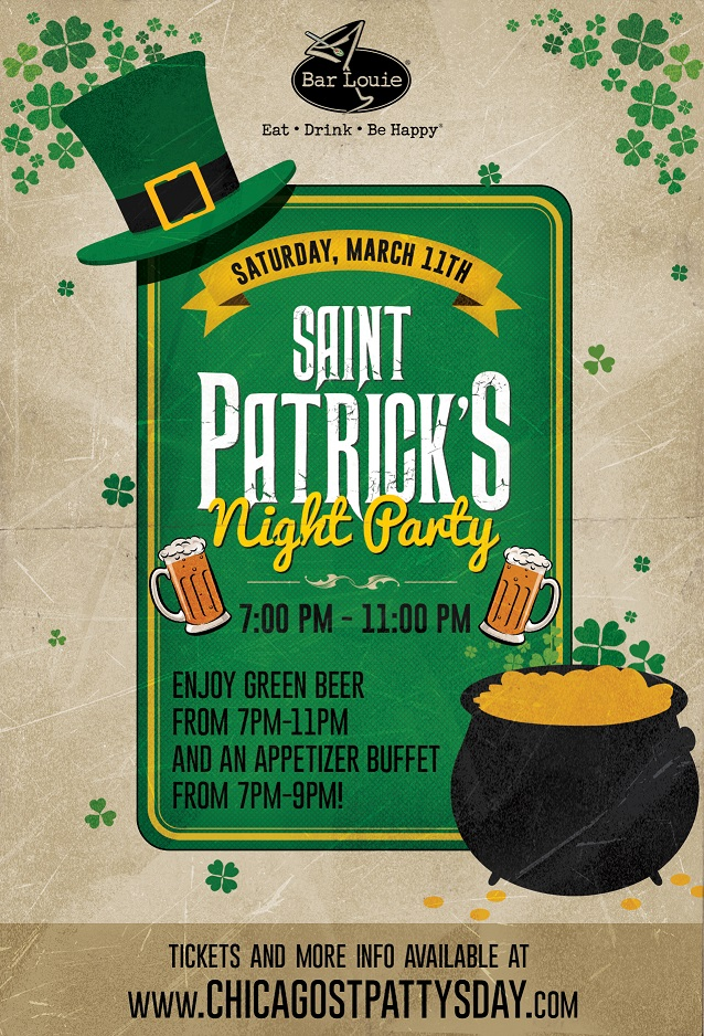 St. Patrick's Day Party at Bar Louie River North - Tickets include Green Beer from 7pm-11pm and an appetizer buffet from 7pm-9pm!