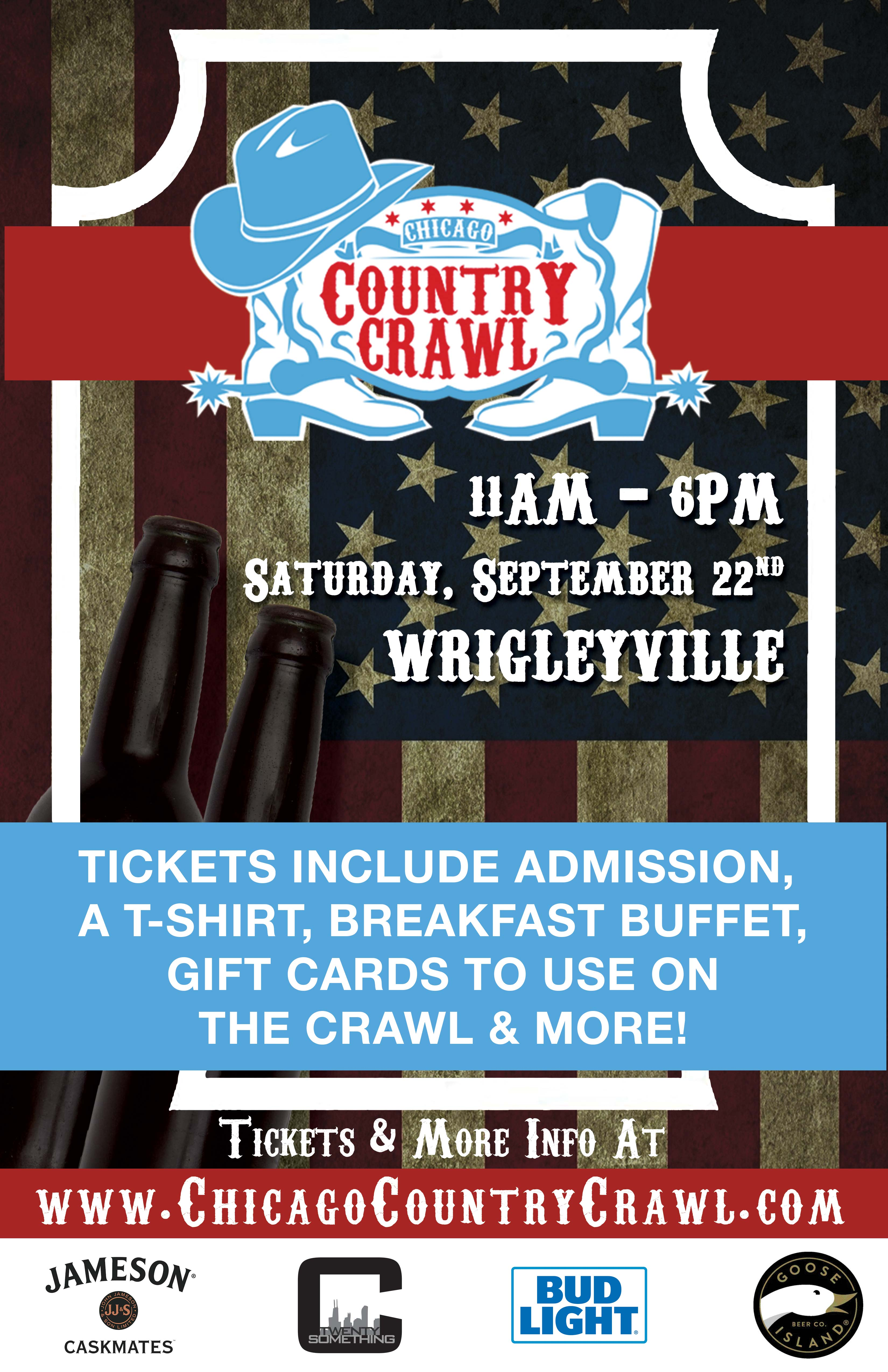 Chicago Country Crawl - Tickets include Admission, a T-Shirt, Breakfast Buffet, Gift Cards to use on the Crawl, one free admission to The Laugh Factory & MORE!