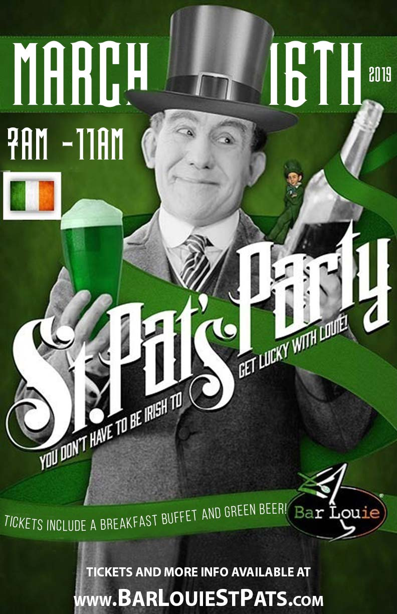 Bar Louie St. Patrick's Day Party - Tickets include A Breakfast Buffet (Eggs, Potatoes O'Brien, Bacon & more) And Green Beer From 7am-11am!