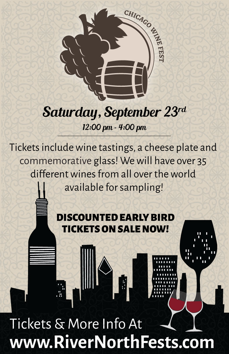 Chicago Wine Fest - Chicago Wine Tasting - Tickets include wine tastings and a cheese plate! We will have over 35 different wines from all over the world available for sampling!
