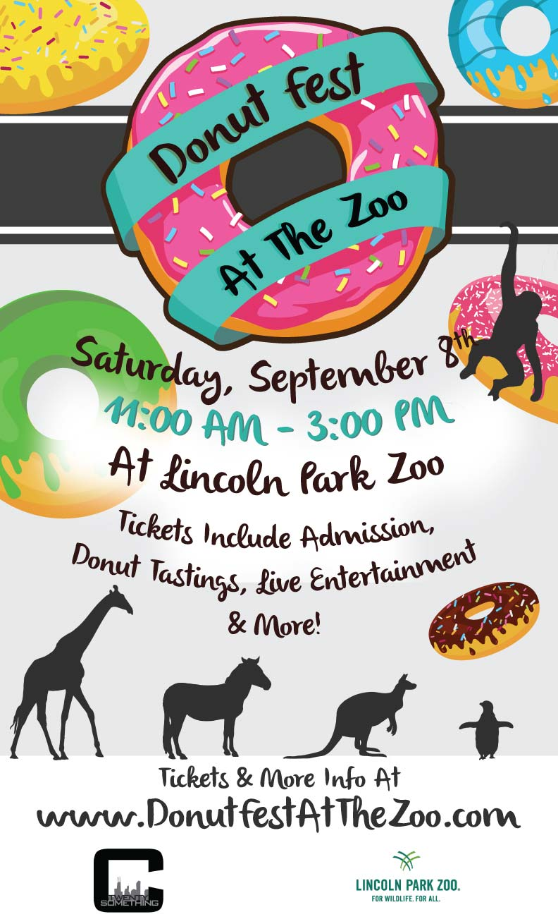 Donut Fest at the Lincoln Park Zoo - Tickets include Admission, donut tastings from some of Chicago's most famous donut shops & bakeries, Live Entertainment and MORE!