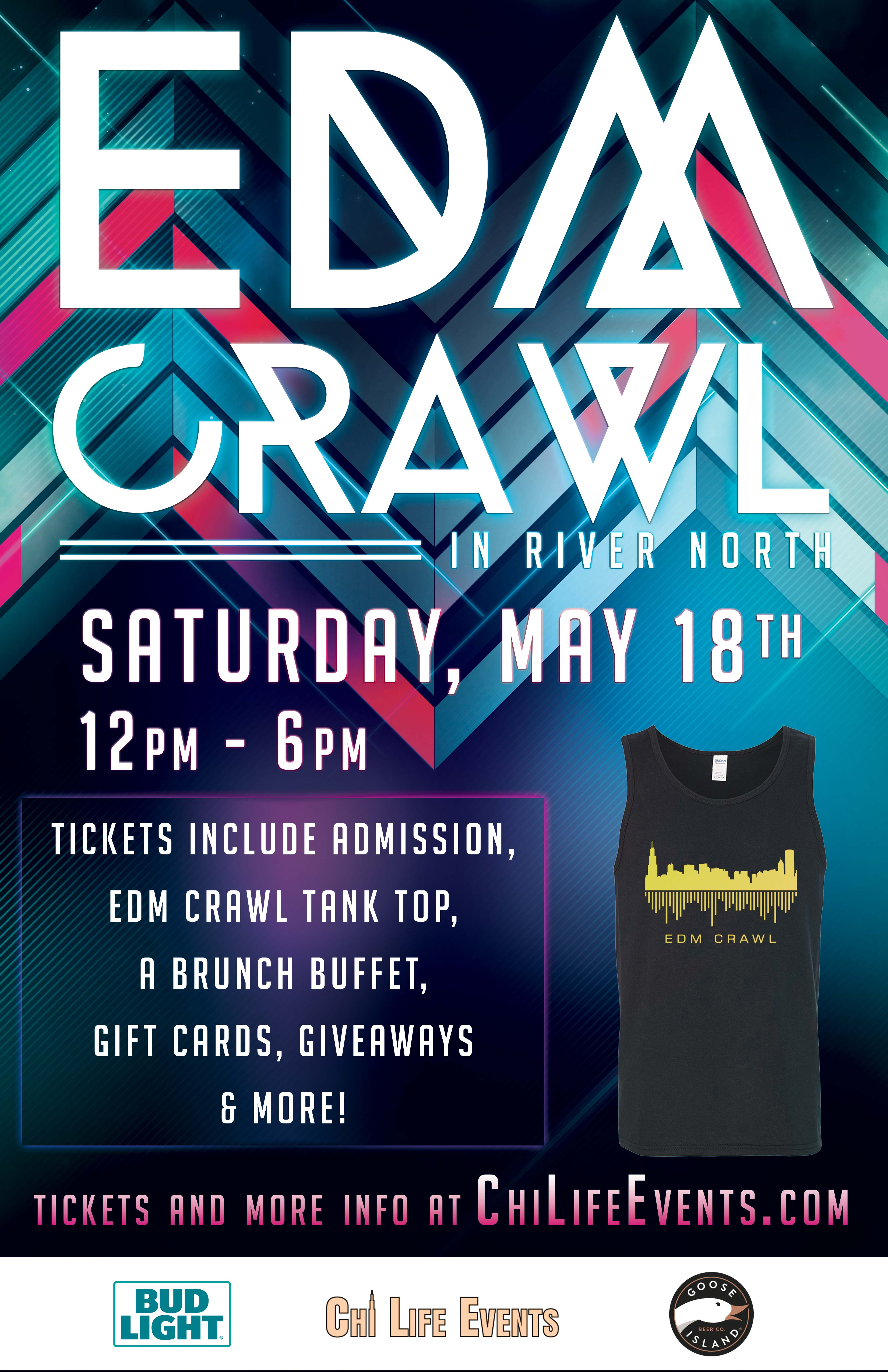 The EDM Crawl Party - Tickets include Admission, an Official EDM Crawl Tank Top, a Brunch Buffet, Gift Cards to use on the crawl, Giveaways & More!