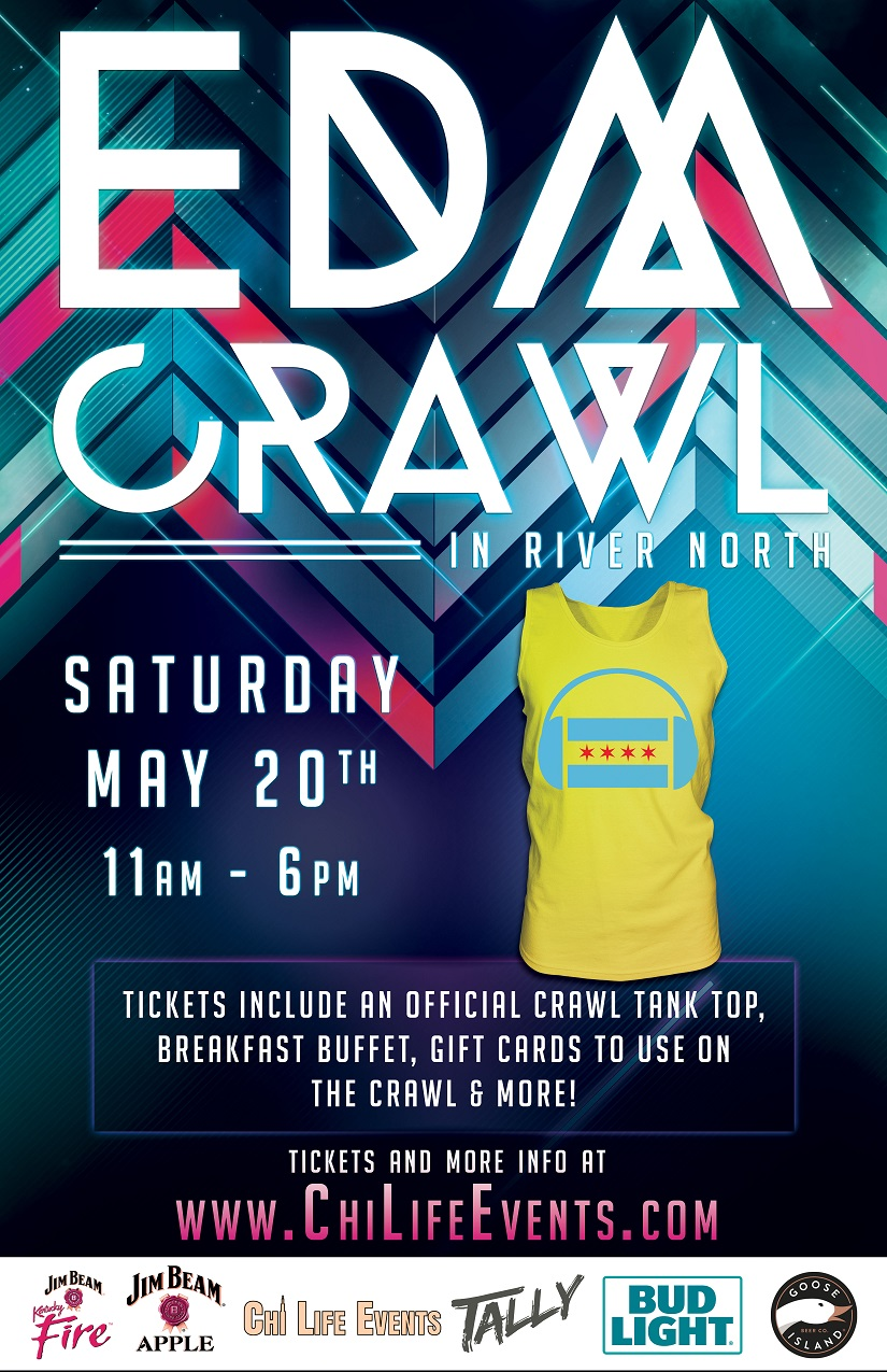 Electronic Dance Music (EDM) Bar Crawl - Tickets include an official crawl tank top for the first 1,000 to purchase tickets, a free breakfast buffet, gift cards to use on the crawl, giveaways & MORE!