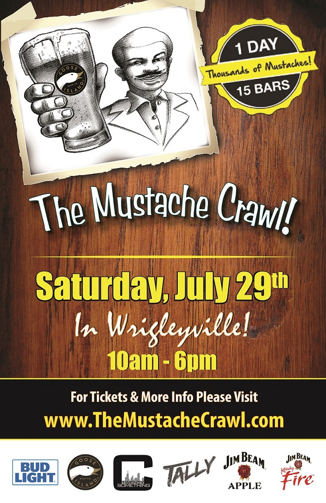 The Mustache Bar Crawl in Wrigleyville - Tickets include an Official Crawl T-Shirt, a Breakfast Buffet, Gift Cards to use on the crawl, giveaways & MORE!