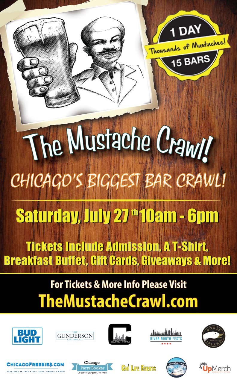 The Mustache Bar Crawl Party in Chicago - Tickets include Admission, an Official Crawl T-shirt, a Breakfast Buffet, Gift Cards To Use On The Crawl, Giveaways & MORE!