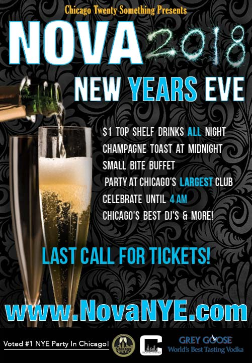 Nova New Year's Eve Party - Tickets include $1 Top shelf drinks, Champagne Toast at Midnight, Small Bite Buffet, Chicago's Best DJ's and more!