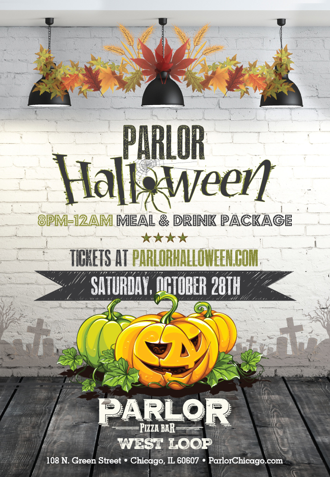 Parlor West Loop Chicago - Halloween Party - Tickets include an 8pm-12am call package with express entry before 11pm!