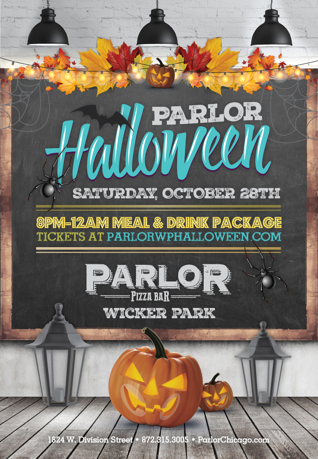Parlor Wicker Park Chicago - Halloween Party - Tickets include an 8pm-12am call package with express entry before 11pm!
