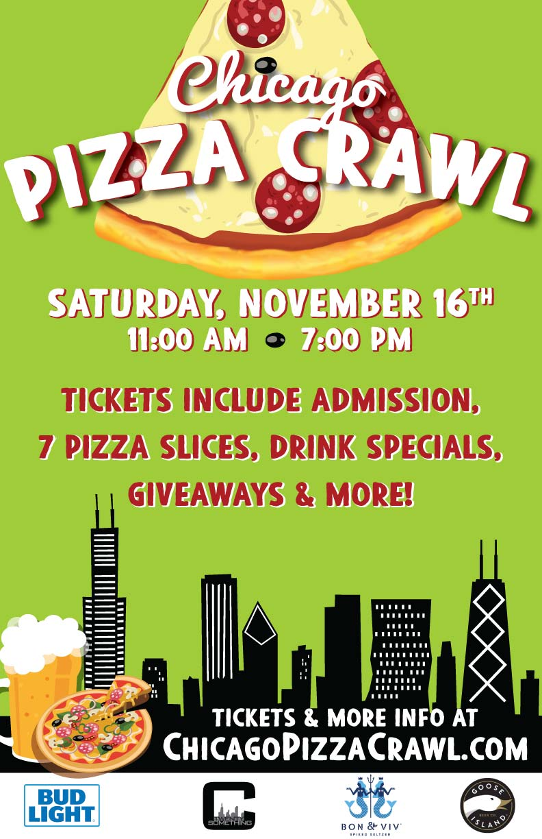 Chicago Pizza Bar Crawl Party - Tickets Include Admission, 7 Pizza Slices, Drink Specials, Giveaways & More!