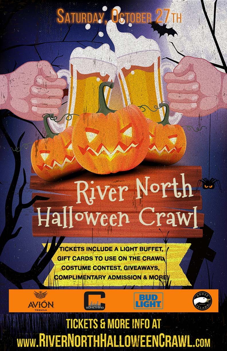 River North Halloween Bar Crawl - Tickets include complimentary admission, a light buffet, gift cards to use on the crawl, costume contests, giveaways & MORE!