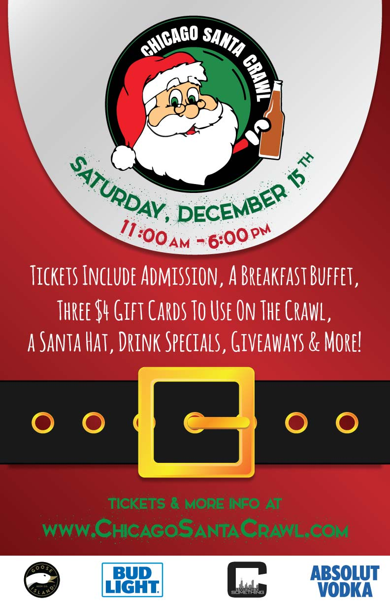 Chicago Santa Crawl in River North - Holiday Themed Bar Crawl - Tickets include a breakfast buffet, gift cards to use on the crawl, a Santa hat, drink specials, giveaways & MORE!