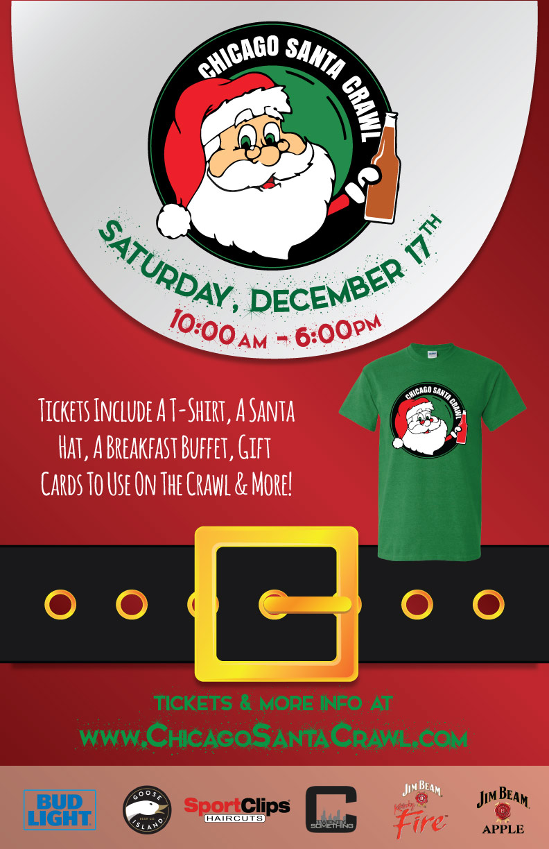 Chicago Santa Bar Crawl - Tickets include a T-Shirt (see below), a Santa Hat, a Breakfast Buffet, three $4 Gift Cards to use on the crawl & MORE!